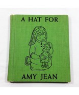 A Hat for Amy Jean by Marcy Chalmers 1956 Childrens Vintage Book Hardcover - $134.99