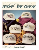 TOP IT OFF - STONEY CREEK CROSS STITCH BOOK - $7.87