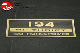 Chevy 194 Hi-Thrift 120 Horsepower Valve Cover Decal - $12.50