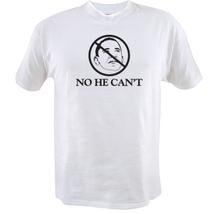 No He Can't Anti Obama T-shirt - $14.84+