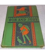 Old Vintage School Reading Primer Bob and Judy 1936 Lyons Carnahan - $12.95