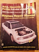 Haynes Repair Manual  Buick, Oldsmobile, Pontiac 1985-2005 Full Size Models - $7.91