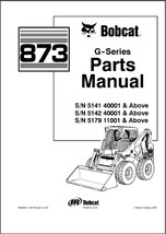 Bobcat 873 G-Series Skid Steer Loader Parts Manual on a CD - $12.00