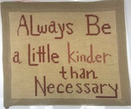 """Needlepoint Finished """"Always Be a Little Kinder than Necessary"""" Wall Art - £16.17 GBP"""
