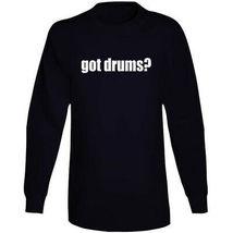 Got Drums Drummer Musician Long Sleeve T Shirt image 5