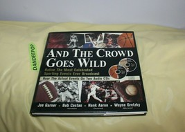 And the Crowd Goes Wild : Relive the Most Celebrated Sporting Events Ever Broadc - $54.44