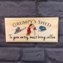 Grumpys Shed Sign, Bring Coffee Dad Grandad Gift Plaque Workshop Fathers... - $12.24
