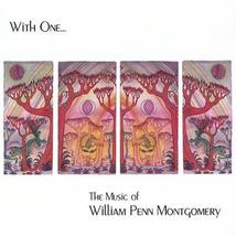With One: The Music of William Penn Montgomery [Audio CD] Montgomery, Wi... - $9.89