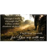 """Psalm 23:4 """"I Will Fear No Evil For Your Are With Me"""" Refrigerator Magnet - $1.99+"""