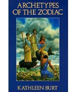 Archetypes of the Zodiac by Kathleen Burt (1988) - $14.02