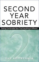 Second Year Sobriety: Getting Comfortable Now That Everything Is Different [Pape image 1
