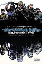 The Walking Dead: Compendium Two [Paperback] Robert Kirkman; Sina Grace;... - $21.75