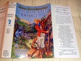 Nancy Drew The Haunted Bridge - Early HC/DJ by Carolyn Keene VG/VG - $48.75