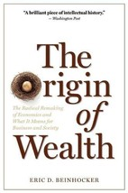 The Origin of Wealth: The Radical Remaking of Economics and What it Means for Bu image 2
