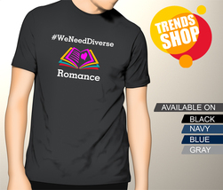 We Need Diverse Romance Gildan T-Shirt, Men's Tee - $18.00+