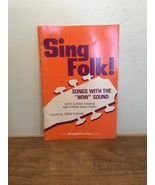 Singspiration Sing Folk! Songs With The Now Sound 1969, PB - $9.89