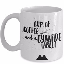 Twin Peaks Return Gift Cup of Coffee and Cyanide Tablet Quote Coffee Mug... - $19.55+