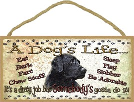 Black Lab A Dog's Life It's A Dirty Job Pet Dog Sign Plaque  - $12.86