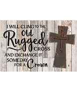 P. GRAHAM DUNN I Will Cling to The Old Rugged Cross 16 x 24 Faux Distres... - $111.14
