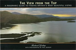 Book From the Top: A Panoramic Guide Britain's Most Beautiful Vistas - $8.00