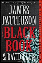 The Black Book [Paperback] Patterson, James and Ellis, David - $8.02
