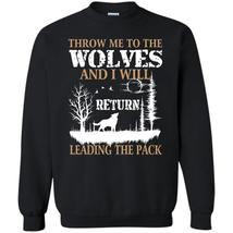 And I Will Return Leading The Pack T Shirt, Coolest Wolves Sweatshirt - $16.99+