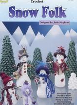 Snow Folk 5 Family Designs Crochet PATTERN/INSTRUCTIONS/NEW - $3.57