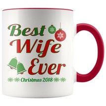 New Mug - Wife mug  Wife Ever Christmas 2018 11oz Accent Mug - $10.99+