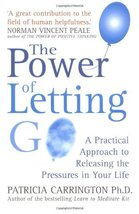 The Power Of Letting Go: A Practical Approach to Releasing the Pressures... - $69.95
