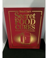 Bottom Lines Secret Food Cures  Book By Joan And Lydia Wilen 2007 - $9.89