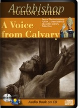 A VOICE FROM CALVARY by Archbishop Fulton J Sheen