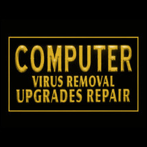 130047B Computer Virus Removel Upgrades Repair Laptop Reliable LED Light Sign - $18.00