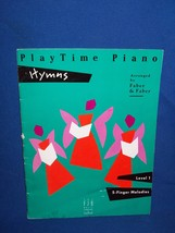 Faber PlayTime Piano Hymns  Level 1 5 Finger Melodies Music Lesson Book ... - $7.50