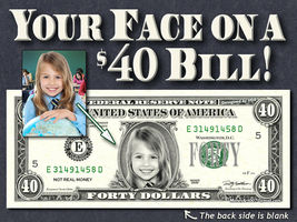 Your Face on an $40 Dollar Bill 40th Birthday Anniversary Wedding Forty Fortyish - $35.00