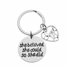 Sweet 16 Inspirational She Believed She Could So She Did Charm Keychain ... - $10.00