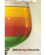 JOYS OF JELL-O BRAND GELATIN COPYRIGHT 1981 1ST EDITION - $3.00