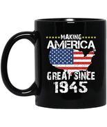 Cool American 74th Birthday Mugs - Making America Geart Since 1945 - Ins... - $21.73
