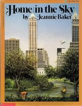 Home in the Sky (A Blue Ribbon Book) [Mar 01, 1993] Baker, Jeannie - $8.42
