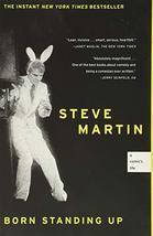 Born Standing Up: A Comic's Life [Paperback] Martin, Steve - $9.00