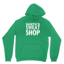 Santas Sweat Shop Shirt Funny North Pole Elf Protest Unisex Green Hoodie Sweatsh - $24.95+