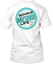 Books Cats Life Is Good T Shirt, Favorite T Shirt - $9.99+