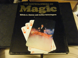 Encyclopedia of Magic by Edwin Dawes (1989, Hardcover) - $9.43