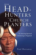 From Head-Hunters to Church Planters: An Amazing Spiritual Awakening in ... - $3.44