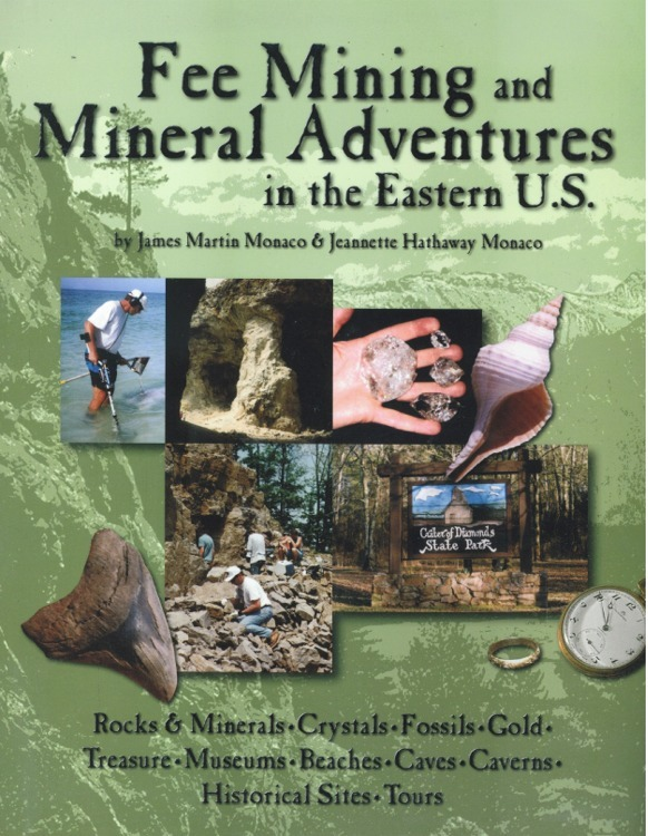 Fee Mining and Mineral Adventures in the Eastern U.S. ~ Rock Hounding