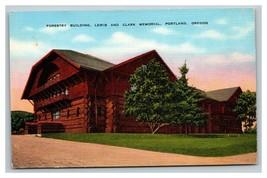 Vintage 1940's Postcard Forestry Building Lewis & Clark Memorial Portlan... - $15.81