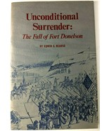 Unconditional Surrender the Fall of Fort Donelson booklet by E. Bearss C... - $11.64