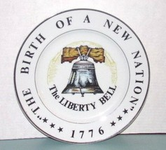 "THE BIRTH OF A NATION ""THE LIBERTY BELL"" 1776 - 10 3/4""  COLLECTOR'S PLATE - $8.42"