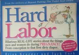 Hard Labor: Hilarious Real-Life Stories About the Things Men and Women D... - $4.99