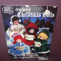 "Crocheted Christmas Dolls  1990 Booklet 1086 American School 13"" Angel S... - $10.99"