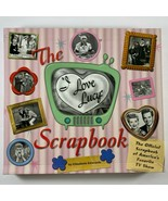 The I Love Lucy Scrapbook by Elizabeth Edwards (2006, Hardcover) - $26.72